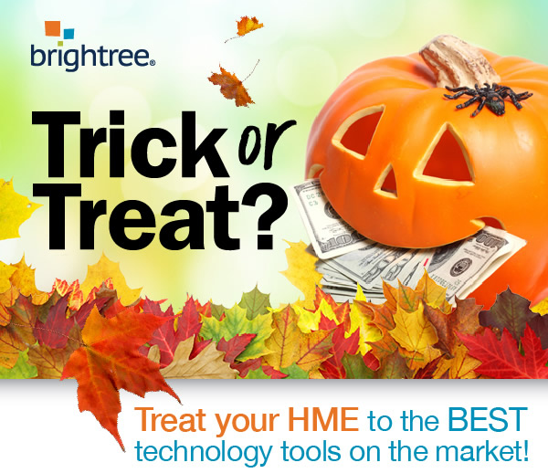 Trick or Treat? | Brightree