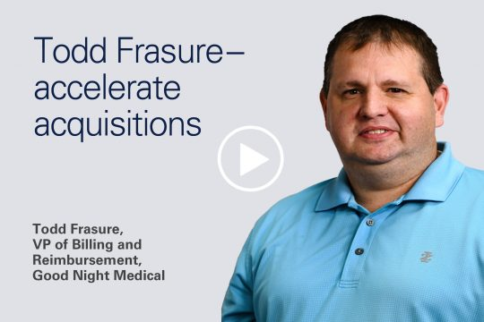 Todd Frasure - Accelerate acquisitions