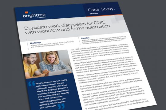 Duplicate work disappears for DME with workflow and forms automation